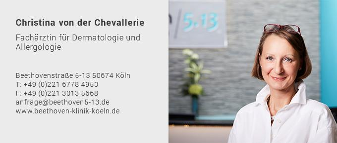 Ästhetische Dermatologie Köln - Ärzteteam Christina von der Chevallerie